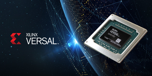 Xilinx Hits Milestone with First Customer Shipments of Versal ACAP